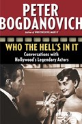 Who the Hell's in It | Peter Bogdanovich |