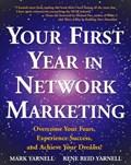 Your First Year in Network Marketing | Mark Yarnell ; Rene Reid Yarnell |