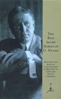 The Best Short Stories of O. Henry   O. Henry  