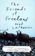 The Friends of Freeland | Brad Leithauser |