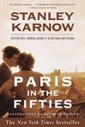 Paris in the Fifties | Stanley Karnow |