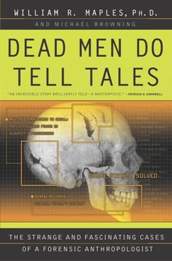 Dead Men Do Tell Tales