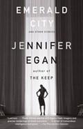 Emerald City   Jennifer Egan  