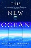 This New Ocean | William E. Burrows |