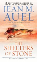 The Shelters of Stone (with Bonus Content)   Jean M. Auel  