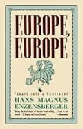 Europe, Europe   Hans Magnus Enzensberger  