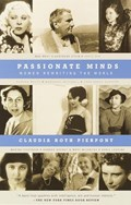 Passionate Minds | Claudia Roth Pierpont |
