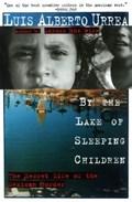 By the Lake of Sleeping Children | Luis Urrea |