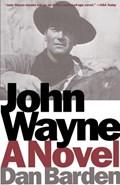 John Wayne | Dan Barden |