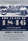 The Class of 1846 | John C. Waugh |