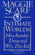 Intimate Worlds | Maggie Scarf |