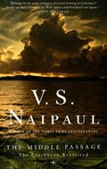 The Middle Passage   V. S. Naipaul  