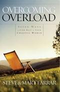 Overcoming Overload | Steve Farrar |