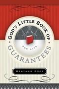 God's Little Book of Guarantees | Heather Kopp |