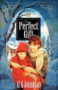 The Perfect Gift | Al Lacy ; Joanna Lacy |
