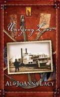Undying Love | Al Lacy ; Joanna Lacy |
