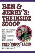 Ben & Jerry's: The Inside Scoop   Fred Lager  
