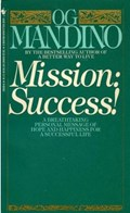Mission: Success! | Og Mandino |