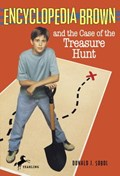 Encyclopedia Brown and the Case of the Treasure Hunt | Donald J. Sobol |