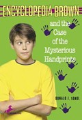 Encyclopedia Brown and the Case of the Mysterious Handprints | Donald J. Sobol |