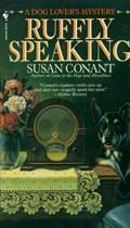 Ruffly Speaking | Susan Conant |