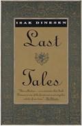 Last Tales   Isak Dinesen  
