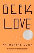 Geek Love | Katherine Dunn |