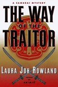 The Way of the Traitor | Laura Joh Rowland |