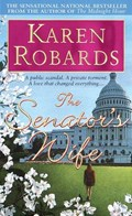 The Senator's Wife   Karen Robards  