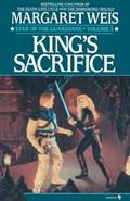 King's Sacrifice | Margaret Weis |