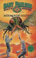 RODOMONTE'S REVENGE | Gary Paulsen |