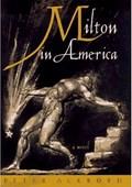 Milton in America | Peter Ackroyd |