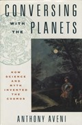 Conversing with the Planets | Anthony Aveni |