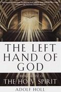 The Left Hand of God | Adolf Holl |