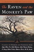 The Raven and the Monkey's Paw | Edgar Allan Poe ; Edith Wharton ; Saki ; Charles Dickens ; O. Henry |
