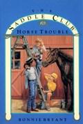 Horse Trouble | Bonnie Bryant |