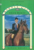 Show Horse | Bonnie Bryant |