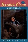 Autumn Trail   Bonnie Bryant  