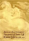 Sexual Excitement   M.D. Robert J. Stoller  