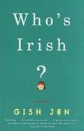 Who's Irish?   Gish Jen  