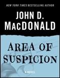 Area of Suspicion   John D. MacDonald  