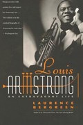 Louis Armstrong   Laurence Bergreen  