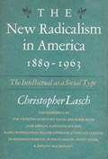 New Radicalism in America   Christopher Lasch  