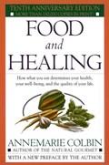 Food and Healing   Annemarie Colbin  
