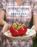 Screen Doors and Sweet Tea | Martha Hall Foose |