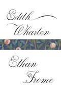 Ethan Frome | Edith Wharton |