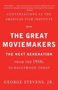 Conversations at the American Film Institute with the Great Moviemakers   Jr. George Stevens  