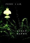 Poems 4 A.M. | Susan Minot |