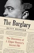 The Burglary | Betty Medsger |