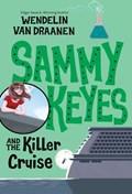Sammy Keyes and the Killer Cruise | Wendelin Van Draanen |